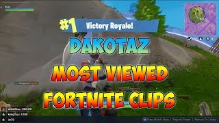 Dakotaz Most Viewed Fortnite Twitch Clips Of All Time!