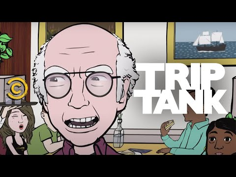 TripTank - I Owe Larry David Money