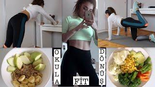 10 GÜNDE OKULA FİT DÖNÜŞ! | Nasıl İnce Kalıyorum? Az Kalorili Örnek Menüm