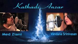 Med Ziani - Med Ziani & Vandana Srinivasan - Kathadi / Anzar