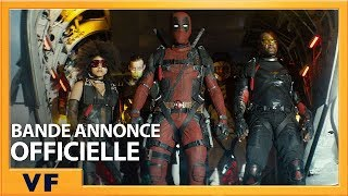 Deadpool 2 :  bande-annonce VF