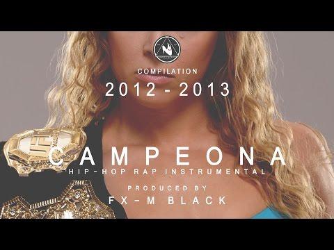 LVIII - CAMPEONA - BASE DE RAP BEAT HIP-HOP INSTRUMENTAL (2012 - 2013) PROD FX-M BLACK