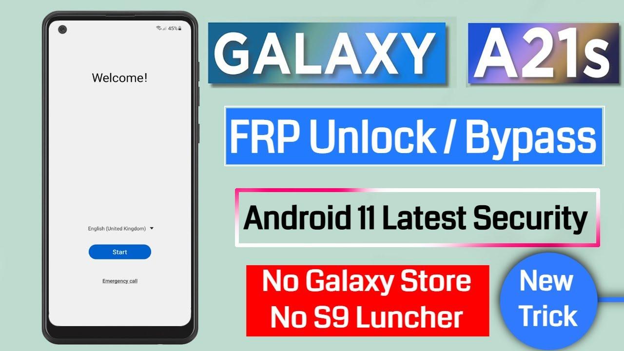 Samsung A21s Frp Unlock / Bypass Google Account Lock Android 11 Latest Security No Magma/No SamHub