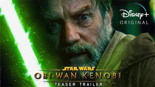 Obi-Wan KENOBI (2022 Disney+): A Star Wars Story - Teaser Trailer Concept | Star Wars Series