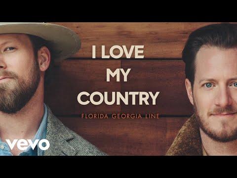 Florida Georgia Line - I Love My Country (Lyric Video)