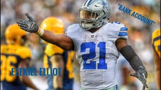 "Ezekiel Elliot || ""Bank Account"" 