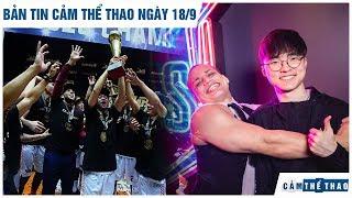 Bản tin Cảm Thể Thao 18/9 | Saigon Heat vô địch VBA, Đấu trường chân lý đổ bộ All-star 2019