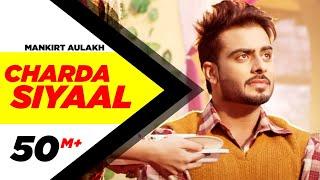 Charda Siyaal  (Full Song) - Mankirt Aulakh | Latest Punjabi Songs 2016 | Speed Records