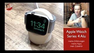 Apple Watch Series 4, meine Erfahrungen, Apps und Zubehör