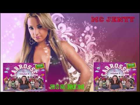 Baixar 15-Dig Dim (MC Jenny) Carrossel Volume 3 Remixes