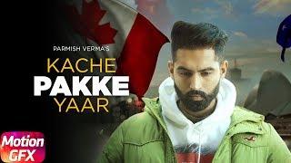 Kache Pakke Yaar – Motion Poster – Parmish Verma