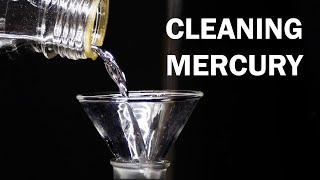 Cleaning Liquid Mercury Metal