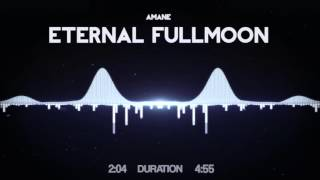Amane - Eternal Fullmoon