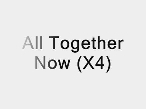 The Beatles All Together Now Lyrics
