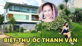 🔶 Ốc Thanh Vân khoe Biệt Thự Đẹp như Resort trị giá 45 Tỷ - TIN GIẢI TRÍ
