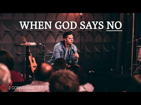 When God Says NO // 2 Corinthians 12:7-10