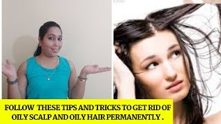 stop doing these things if you really want to get rid of oily scalp and oily hair | makeup secrets