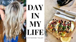 A DAY IN MY LIFE | CATHERINE TALLEY