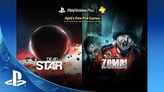 I Am Alive and Dead Star free on PlayStation Plus in April