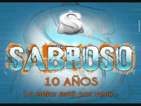 SABROSO ENGANCHADOS 2011 1 PARTE