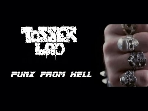 Tosserlad - Punx From Hell