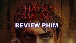 /review phim that son tam linh thien linh cai bo phim gay chia re internet viet khen phim