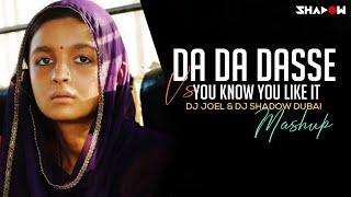 Da Da Dasse Vs You Know You Like It – Dj Shadow Dubai