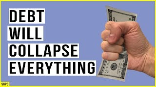 Global Debt Bubble Will BREAK the Financial System! Imminent CRISIS Unfolding!