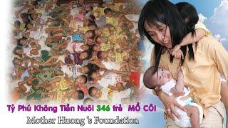 Tỷ phú không tiền nuôi 333 trẻ mồ côi/ huynh tieu huong / thuy nhan