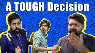 A TOUGH Decision   Comedy Skit   Bekaar Films
