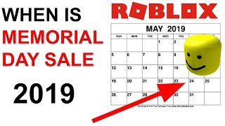 WHEN IS ROBLOX MEMORIAL DAY SALE 2019