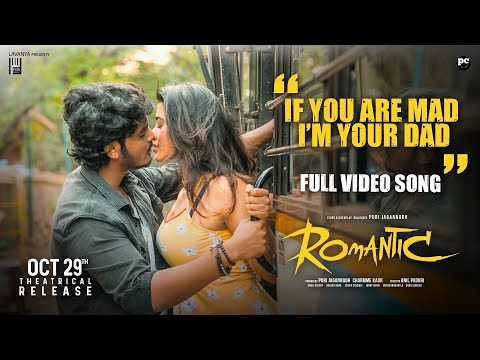 If 'You Are Mad I'm Your Dad' full video song- Romantic movie- Akash Puri, Ketika Sharma