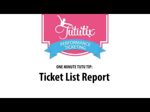 Tutu Tip: How to Use the Ticket List Report