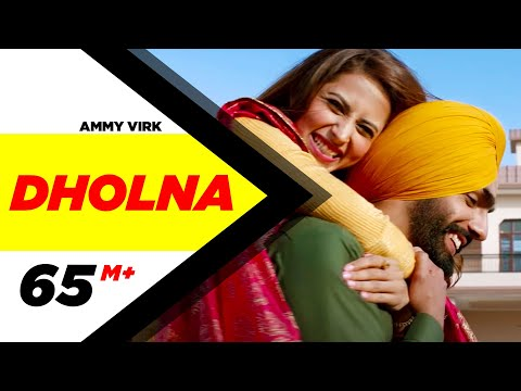 Dholna (Full Video) Qismat - Ammy Virk - Sargun Mehta - B Praak - Jaani