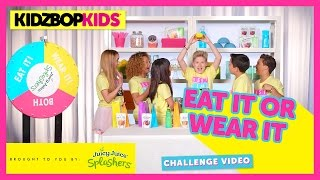KIDZ BOP Kids – The Eat It Or Wear It Challenge with Juicy Juice Splashers