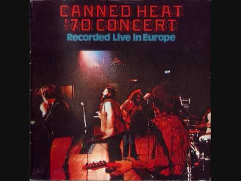 Canned Heat - '70 Concert Live In Europe - 01 - That's All Right