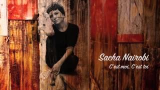 SACHA NAIROBI - SACHA NAIROBI - C'est moi, c'est toi (Lyric Video)