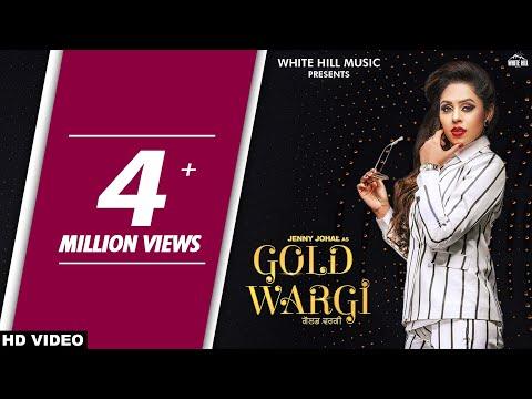 Gold Wargi (Full Song) Jenny Johal - Laddi Gill - Vicky Dhaliwal