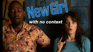 new girl with no context
