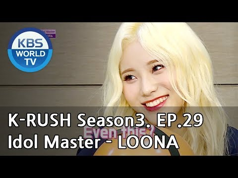 Idol Master - LOONA [KBS World Idol Show K-RUSH3 / ENG,CHN / 2018.09.28]