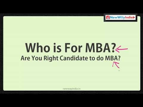 MBA 101 - Who is for MBA? Right Qualities for MBA Candidate - Best MBA Lectures for Beginners (#003)