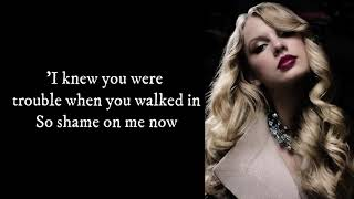 Taylor Swift - I Knew You Were Trouble (LYRICS)
