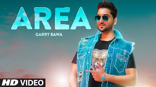 Area – Garry Bawa Video HD