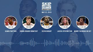 UNDISPUTED Audio Podcast (05.22.19) with Skip Bayless, Shannon Sharpe & Jenny Taft   UNDISPUTED