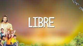 Libre - Karaoke para Niños / Semana Santa 2018
