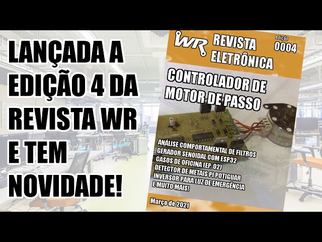 NOVIDADE NA QUARTA EDIÇÃO DA REVISTA ELETRÔNICA WR!