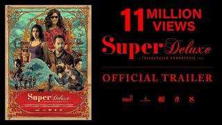Super Deluxe - Official Trailer- Vijay Sethupathi, Samanth..