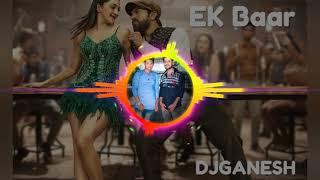 EK Baar DJ Remix Song   Vinaya Vidheya Rama DJ Songs   Ram Charan   DSP