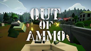 Out of Ammo - Megjelenés Trailer