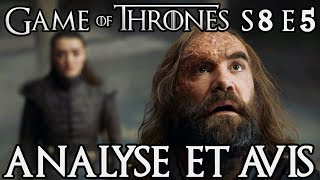 Game of Thrones Saison 8 Épisode 5 : Analyse et Avis
